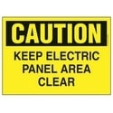 "Polyethylene Sign, 14"" W X 10"" H, CAUTION Header, Legend KEEP ELECTRIC PANEL AREA CLEAR, Black On Yellow, 1/card, 1 Sign/pack."