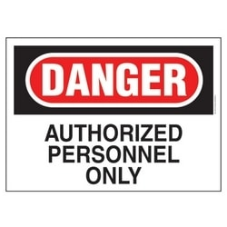 """Polyethylene Sign, 14"""" W X 10"""" H, DANGER Header, Legend AUTHORIZED PERSONNEL ONLY, Red And Black/white, 1/card, 1 Sign/pack."""
