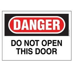 """Polyéthylène signe, 14"""" W X H 10"""", DANGER en-tête légende ne do pas ouvrir cette porte, rouge et noir/blanc, 1/card, 1 signe/pack."""