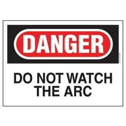 """Polyéthylène signe, 14"""" W X H 10"""", DANGER en-tête légende ne do pas regarder l'ARC, rouge et noir/blanc, 1/card, 1 signe/pack."""