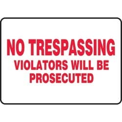 "Safety Sign, NO TRESPASSING VIOLATORS WILL BE PROSECUTED, 7"" x 10"", Aluminum, Red on White"