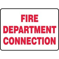 "Safety Sign, FIRE DEPARTMENT CONNECTION, 10"" x 14"", Dura-Polyester Vinyl, Red on White"