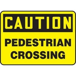 "Safety Sign, CAUTION PEDESTRIAN CROSSING, 7"" x 10"", Dura-Polyester Vinyl, Black on Yellow"