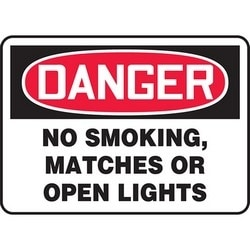 "Safety Sign, DANGER NO SMOKING, MATCHES OR OPEN LIGHTS, 7"" x 10"", Dura-Polyester Vinyl, Red/Black on White"