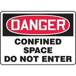 """Safety Sign, DANGER CONFINED SPACE DO NOT ENTER, 7"""" x 10"""", Dura-Polyester Vinyl, Red/Black on White"""