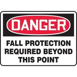 """Safety Sign, DANGER FALL PROTECTION REQUIRED BEYOND THIS POINT, 10"""" x 14"""", Aluminum, Red/Black on White"""