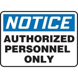 "Safety Sign, NOTICE AUTHORIZED PERSONNEL ONLY, 10"" x 14"", Aluminum, Blue/Black on White"