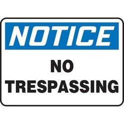 "Safety Sign, NOTICE NO TRESPASSING, 10"" x 14"", Dura-Polyester Vinyl, Blue/Black on White"