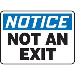 """Safety Sign, NOTICE NOT AN EXIT, 7"""" x 10"""", Aluminum, Blue/Black on White"""