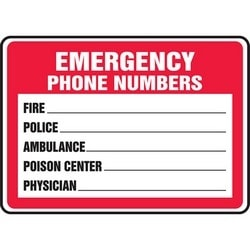 "Safety Sign, EMERGENCY PHONE NUMBERS - FIRE___ POLICE___ AMBULANCE___ POISON CENTER___ PHYSICIAN___, 7"" x 10"", Aluminum, Red/Black/White"