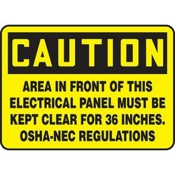 "Safety Sign, CAUTION AREA IN FRONT OF THIS ELECTRICAL PANEL MUST BE KEPT CLEAR FOR 36 INCHES. OSHA-NEC REGULATIONS, 10"" x 14"", Dura-Polyester Vinyl, Black on Yellow"