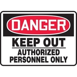 """Safety Sign, DANGER KEEP OUT - AUTHORIZED PERSONNEL ONLY, 7"""" x 10"""", Aluminum, Red/Black on White"""