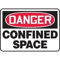 "Safety Sign, DANGER CONFINED SPACE, 7"" x 10"", Dura-Polyester Vinyl, Red/Black on White"