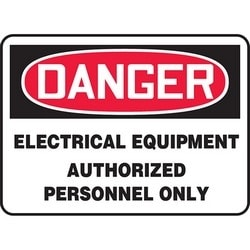"Safety Sign, DANGER ELECTRICAL EQUIPMENT AUTHORIZED PERSONNEL ONLY, 7"" x 10"", Aluminum, Red/Black on White"