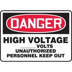 """Safety Sign, DANGER HIGH VOLTAGE _____ VOLTS UNAUTHORIZED PERSONNEL KEEP OUT, 10"""" x 14"""", Dura-Polyester Vinyl, Red/Black on White"""