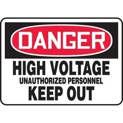 "Safety Sign, DANGER HIGH VOLTAGE UNAUTHORIZED PERSONNEL KEEP OUT, 7"" x 10"", Dura-Polyester Vinyl, Red/Black on White"