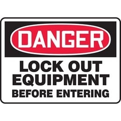 "Safety Sign, DANGER LOCK OUT EQUIPMENT BEFORE ENTERING, 7"" x 10"", Aluminum, Red/Black on White"