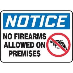 "Safety Sign, NOTICE NO FIREARMS ALLOWED ON PREMISES, 10"" x 14"", Dura-Polyester Vinyl, Blue/Red/Black on White"