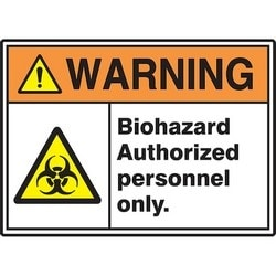 "Safety Sign, WARNING BIOHAZARD AUTHORIZED PERSONNEL ONLY., 10"" x 14"", Dura-Polyester Vinyl, Orange/Yellow/Black on White"