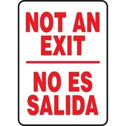 """Safety Sign, NOT AN EXIT/NO ES SALIDA, 14"""" x 10"""", Aluminum, Red on White"""
