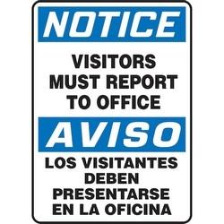 "Safety Sign, NOTICE VISITORS MUST REPORT TO OFFICE/AVISO LOS VISITANTES DEBEN PRESENTARSE EN LA OFICINA, 14"" x 10"", Aluminum, Blue/Black on White"