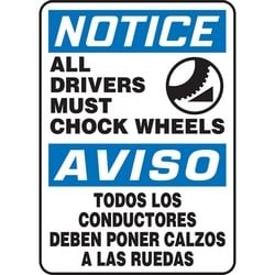 "Safety Sign, NOTICE ALL DRIVERS MUST CHOCK WHEELS/AVISO TODOS LOS CONDUCTORES DEBEN PONER CALZOS A LAS RUEDAS, 14"" x 10"", Aluminum, Blue/Black on White"