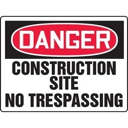 "Safety Sign, DANGER CONSTRUCTION SITE NO TRESPASSING, 18"" x 24"", Aluminum, Red/Black on White"
