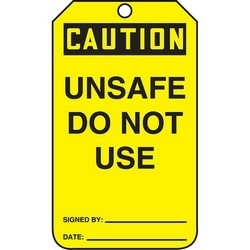 "Safety Tag, CAUTION UNSAFE DO NOT USE, 5.75"" x 3.25"", Poly Cardstock, Black on Yellow"