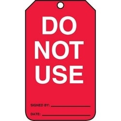 "Safety Tag, FRONT and BACK: DO NOT USE, 5.75"" x 3.25"", Poly Cardstock, White/Black on Red"