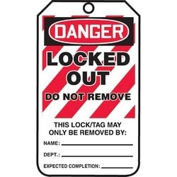 "Safety Tag, FRONT: DANGER LOCKED OUT DO NOT REMOVE - THIS LOCK/TAG MAY ONLY BE REMOVED BY:, 5.75"" x 3.25"", Poly Laminate, Red/Black on White"