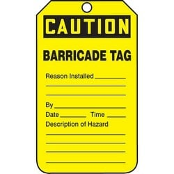 "Safety Tag, FRONT: CAUTION BARRICADE TAG REASON INSTALLED_____ BY__ DATE__ TIME__ DESCRIPTION OF HAZARD_______, 5.75"" x 3.25"", Poly Cardstock, Black on Yellow"