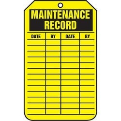 "Safety Tag, MAINTENANCE RECORD - DATE / BY, 5.75"" x 3.25"", Poly Cardstock, Black on Yellow"