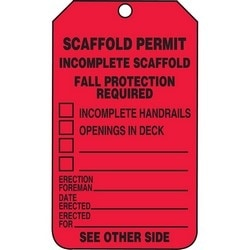 "Safety Tag, SCAFFOLD PERMIT INCOMPLETE SCAFFOLD FALL PROTECTION REQUIRED __INCOMPLETE HANDRAILS __OPENINGS IN DECK __(BLANK) __(BLANK) ERECTION FOREMAN___ DATE ERECTED___ ERECTED FOR___ SEE OTHER SIDE, 5.75"" x 3.25"", Poly Cardstock, Black on Red"