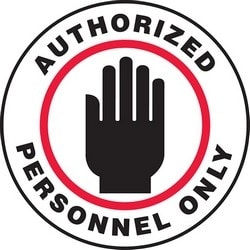 "Safety Floor Sign, AUTHORIZED PERSONNEL ONLY, 17"" Diameter, Vinyl, Red/Black on White"