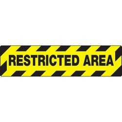 """Safety Floor Sign, RESTRICTED AREA, 6"""" x 24"""", PVC/Aluminum Oxide, Black on Yellow"""