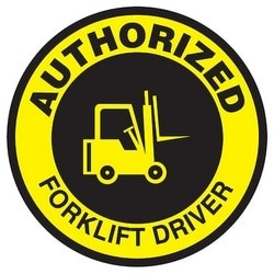 """Safety Label, AUTHORIZED FORKLIFT DRIVER, 2.25"""", Vinyl, Black/Yellow"""