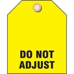 "Valve ID Tag, DO NOT ADJUST, 2 1/2"" H x 2"" W, Rigid Vinyl Plastic, Yellow, 5/PK"