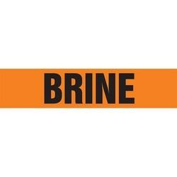 """Pipe Marker, BRINE, 4"""" x 24"""", Dura-Polyester Vinyl, Black on Orange"""