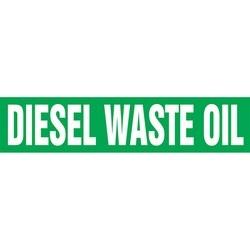 "Pipe Marker, DIESEL WASTE OIL, 2.5"" x 12"", Dura-Polyester Vinyl, White on Green"