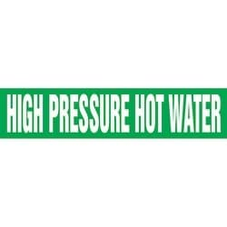 "Pipe Marker, HIGH PRESSURE HOT WATER, 1.5"" x 8"", Dura-Polyester Vinyl, White on Green"