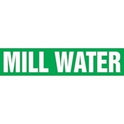 """Pipe Marker, MILL WATER, 2.5"""" x 12"""", Dura-Polyester Vinyl, White on Green"""