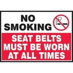 """Safety Sign, NO SMOKING SEAT BELTS MUST BE WORN AT ALL TIMES, 3.5"""" x 5"""", Dura-Polyester Vinyl, Red/Black/White"""
