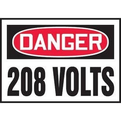 "Safety Sign, DANGER 208 VOLTS, 3.5"" x 5"", Dura-Polyester Vinyl, Red/Black on White"