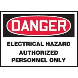 "Safety Sign, DANGER ELECTRICAL HAZARD AUTHORIZED PERSONNEL ONLY, 5"" x 7"", Dura-Polyester Vinyl, Red/Black on White"