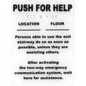 "Wall Sign, Self-Stick Backing, Instruction, Location, 6"" Width x 0.375"" Depth x 8"" Height, White Plastic, Raised Black Letter, Braille Word, For each Refuge Call Box/Station"
